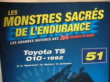 FASCICULE 51 MONSTRES SACRES DES 24 HEURES DU MANS TOYOTA TS 010 1992
