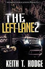 The Left Lane 2 (Delphine Publications Presents)-ExLibrary