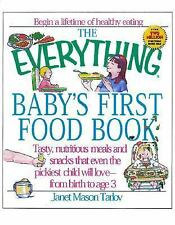 The Everything: Everything Baby's First Food Book by Janet Mason Tarlov (2001, …
