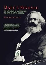 Marx's Revenge: The Resurgence of Capitalism and the Death of Statist Socialism,