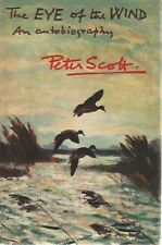 The Eye of the Wind: An Autobiography Peter Scott