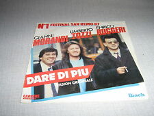UMBERTO TOZZI GIANNI MORANDI ENRICO RUGGERI 45 TOURS