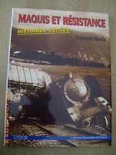 Raymond MUELLE Maquis et Résistance 23 x 30 cm cartonné + jaquette