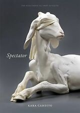 Spectator (Agha Shahid Ali Prize in Poetry) Candito, Kara