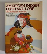 AMERICAN INDIAN FOOD AND LORE 150 Authentic Recipes Carolyn Niethammer RARE