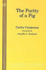 The Purity of a Pig (Catalan Studies: Translation and Criticisms)