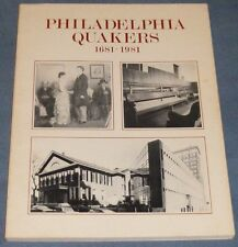 PHILADELPHIA QUAKERS 1681-1981 A Tercentenary Family Album Robert H Wilson