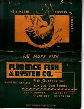 Florence Fish & Oyster Co. 206 N Irby St Florence South Carolina Old Matchcover