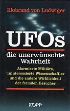 UFOs - DIE UNERWÜNSCHTE WAHRHEIT - Buch von Illobrand von Ludwiger - KOPP Verlag