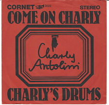 "Charlie Antolini-Come on Charlie/rare 1967er Cornet 7"" - single! First Issue"