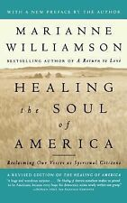 Healing the Soul of America: Reclaiming Our Voices as Spiritual Citizens, Willia