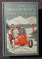 1906 THE MOTOR BOYS OVERLAND by Clarence Young - C&L HC VG