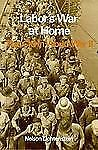Labor's War at Home: The CIO in World War II, Nelson Lichtenstein, Good Book