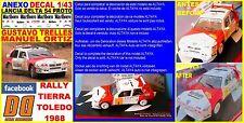 ANEXO DECAL 1/43 LANCIA DELTA S4 PROTO 1988 GUSTAVO TRELLES RALLY TOLEDO 19 (01)