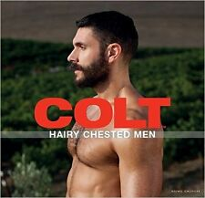 COLT HAIRY CHESTED MEN - Male Nude Photography Hardcover Book -NEW - Sealed