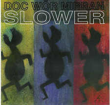 DOC WÖR MIRRAN – Slower / Limited to 500 Ex., NEUWARE, new,Ambient - CD ! !