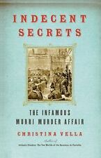Indecent Secrets: The Infamous Murri Murder Affair