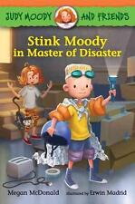 Judy Moody and Friends: Stink Moody in Master of Disaster (Book #5) von Megan...