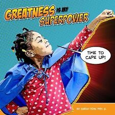 Greatness Is My Superpower by Dean Aamodt and Sarah How (2014, Paperback)