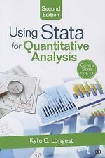 Using Stata for Quantitative Analysis by Kyle C. (Clayton) Longest (2014,...
