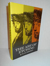 The Art of Etching by E. S. Lumsden (Dover Paperback Reprint of 1924 Work)