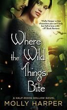 Half-Moon Hollow: Where the Wild Things Bite 8 by Molly Harper (2016, Paperback)