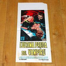 ULTIMA PREDA DEL VAMPIRO locandina poster Horror Walter Brandi Morso Regnoli B15