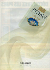 Publicité Advertising 1987  Cigarettes ROYALE Ultra légère