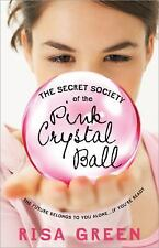 The Secret Society of the Pink Crystal Ball, Green, Risa, New Books