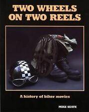 Two Wheels on Two Reels: A History of Biker Movies-ExLibrary
