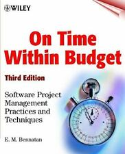 On Time Within Budget: Software Project Management Practices and Techniques, 3rd