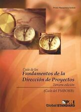 Guia de los Fundamentos de la Direccion de Proyectos Pmbok Guide Spanish Edit