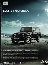 Publicité advertising 2013 Jeep Wrangler Platinium 4X4