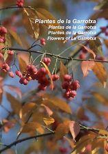 PLANTES DE LA GARROTXA. Guies bàsiques de natura, 1. ICHN Garrotxa. Olot, 2010