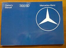 1981 Mercedes Benz 300SD Owners Manual - 1980-1985 W126 - NOS
