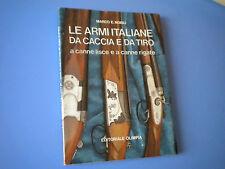 MARCO NOBILI - LE ARMI ITALIANE DA CACCIA E DA TIRO OLIMPIA 1986
