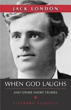 When God Laughs (Literary Classics)