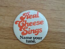 """On Wisconsin"" Vintage large pinback  button ""Real Cheese Sings. Name Your Tune"""