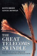 The Great Telecoms Swindle: How the collapse of WorldC