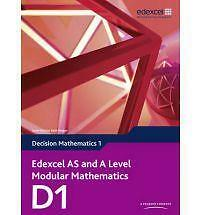 Edexcel AS and A Level Modular Mathematics Decision Mathematics 1 D1 by Susie...