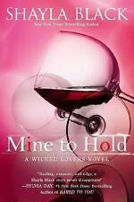 Mine to Hold A Wicked Lovers Novel