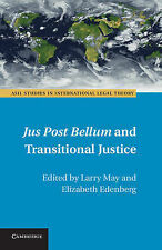 Jus Post Bellum and Transitional Justice by Cambridge University Press...