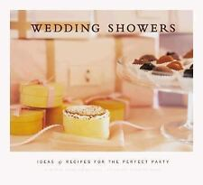 Wedding Showers: Ideas and Recipes for the Perfect Party-ExLibrary