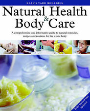 Neal's Yard Remedies Natural Health and Body Care, Susan Curtis, Romy Fraser, Ex