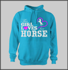 THIS GIRL LOVES HER HORSE HOODY TOP HORSES PONY PONIES RIDING TACK EQUESTRIAN