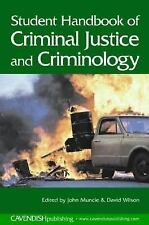 Student Handbook of Criminal Justice and Criminology, Wilson, David, Muncie, Joh