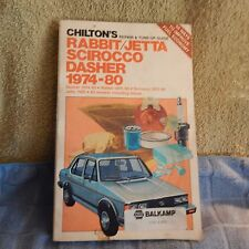 Chilton's Repair & Tune-Up Guide Rabbit/Jetta Scirocco Dasher 1974-80