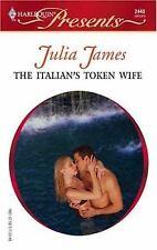 James, Julia .. The Italian's Token Wife