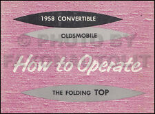 1958 Oldsmobile Convertible Top Owners Manual Original Olds 98 Super Dynamic 88