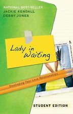 Lady in Waiting Student Edition by Jackie Kendall and Debby Jones (2010,...